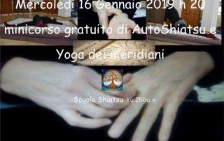 MINICORSO GRATUITO di AutoShiatsu MERCOLEDI' 16 GENNAIO 2019 h 20